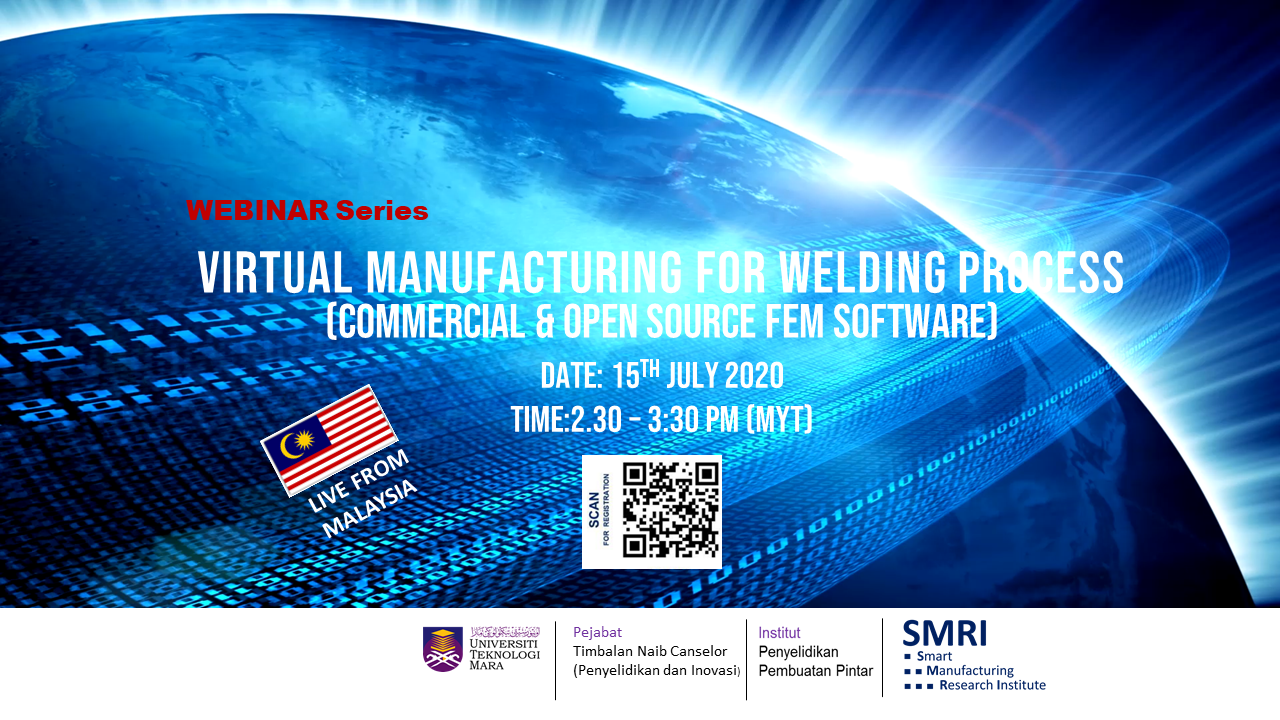 VIRTUAL MANUFACTURING FOR WELDING PROCESS (COMMERCIAL & OPEN SOURCE FEM SOFTWARE)